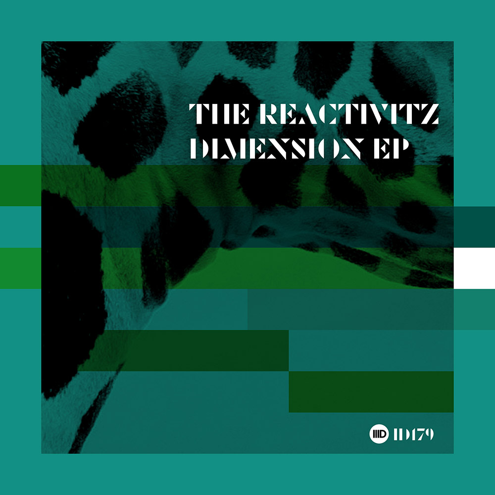 ID179 - The Reactivitz - Dimension EP