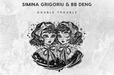 KKU029 - Simina Grigoriu & BB Deng - Double Trouble